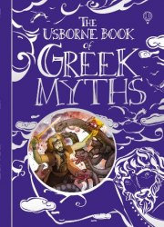 The Usborne Book of Greek Myths / Енциклопедія
