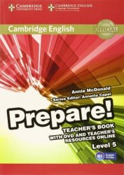 Cambridge English Prepare! 5 Teacher's Book with DVD and Teacher's Resources Online / Підручник для вчителя