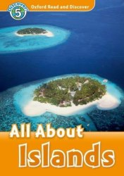 Oxford Read and Discover 5 All About Islands