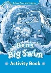 Oxford Read and Imagine 1 Ben's Big Swim Activity Book / Робочий зошит