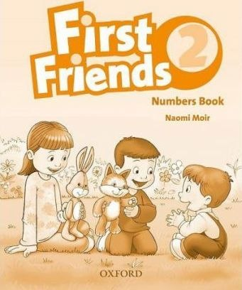 First Friends 2 Numbers Book / Зошит для математичних прописів