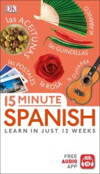 15 Minute Spanish: Learn in Just 12 Weeks
