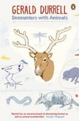 Encounters with Animals - Gerald Durrell