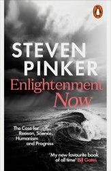 Enlightenment Now - Steven Pinker