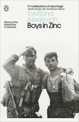 Boys in Zinc - Svetlana Alexievich