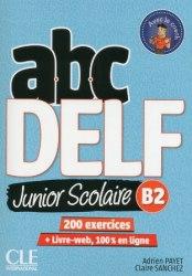 ABC DELF Junior scolaire 2ème édition B2 Livre + DVD + Livre-web
