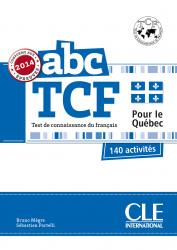 ABC TCF Test de connaissance du français pour le Québec. 140 activités + CD audio / Тестові завдання до підручника