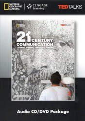 TED Talks: 21st Century Communication 3 Listening, Speaking and Critical Thinking Audio CD/DVD / Медіа пакет