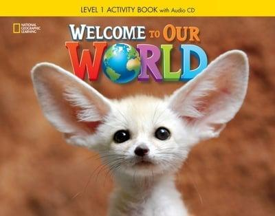 Welcome to Our World 1 Activity Book with Audio CD / Робочий зошит