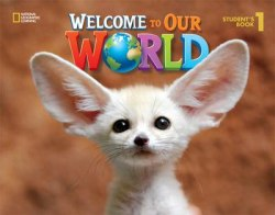 Welcome to Our World 1 Student's Book / Підручник для учня