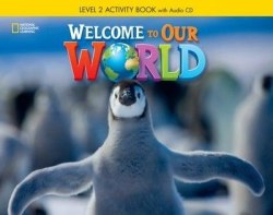 Welcome to Our World 2 Activity Book with Audio CD / Робочий зошит