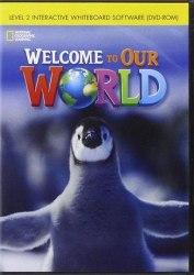 Welcome to Our World 2 IWB / Ресурси для інтерактивної дошки