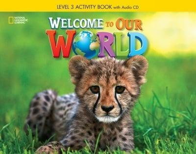 Welcome to Our World 3 Activity Book with Audio CD / Робочий зошит