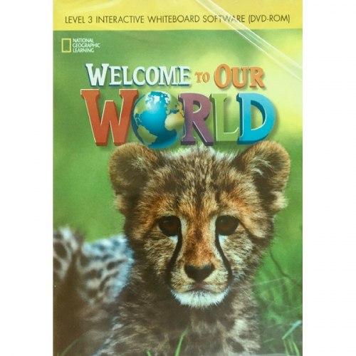 Welcome to Our World 3 IWB / Ресурси для інтерактивної дошки