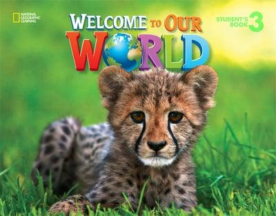 Welcome to Our World 3 Student´s Book / Підручник для учня