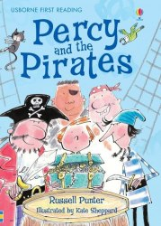 Usborne First Reading 4 Percy and the Pirates