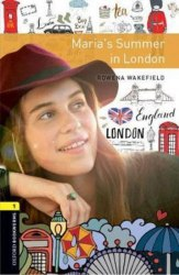 Oxford Bookworms Library 1 Maria's Summer in London / Книга для читання