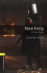 Oxford Bookworms Library 1 Ned Kelly: A True Story + Audio CD / Книга для читання