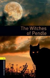 Oxford Bookworms Library 1: The Witches of Pendle