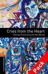 Oxford Bookworms Library 2: Cries from the Heart. Stories from Around the World + CD