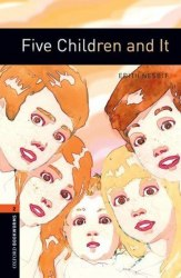 Oxford Bookworms Library 2: Five Children and It