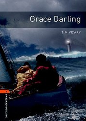 Oxford Bookworms Library 2: Grace Darling