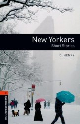 Oxford Bookworms Library 2: New Yorkers. Short Stories