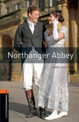 Oxford Bookworms Library 2: Northanger Abbey