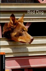 Oxford Bookworms Library 2: Red Dog