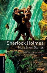 Oxford Bookworms Library 2: Sherlock Holmes: More Short Stories