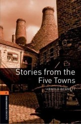 Oxford Bookworms Library 2: Stories from the Five Towns