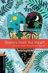 Oxford Bookworms Library 2: Stories from the Heart