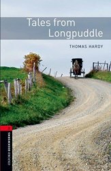 Oxford Bookworms Library 2: Tales from Longpuddle