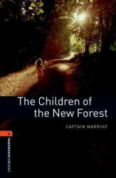 Oxford Bookworms Library 2: The Children of the New Forest