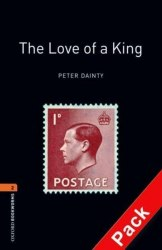 Oxford Bookworms Library 2: The Love of a King + Audio CD