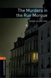 Oxford Bookworms Library 2: The Murders in the Rue Morgue