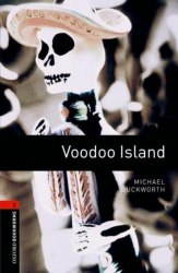 Oxford Bookworms Library 2: Voodoo Island