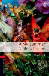 Oxford Bookworms Library 3: A Midsummer Night's Dream