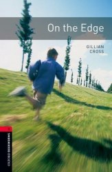 Oxford Bookworms Library 3: On the Edge
