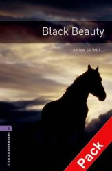 Oxford Bookworms Library 4: Black Beauty + Audio CD