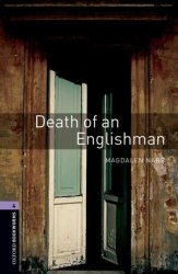 Oxford Bookworms Library 4: Death of an Englishman