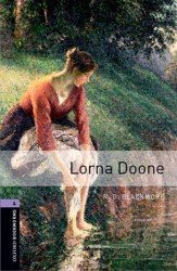 Oxford Bookworms Library 4: Lorna Doone