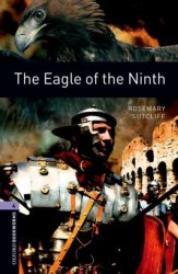 Oxford Bookworms Library 4: The Eagle of the Ninth