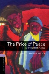 Oxford Bookworms Library 4: The Price of Peace: Stories from Africa