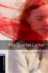 Oxford Bookworms Library 4: The Scarlet Letter