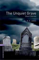 Oxford Bookworms Library 4: The Unquiet Grave. Short Stories