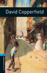 Oxford Bookworms Library 5: David Copperfield + Audio CD