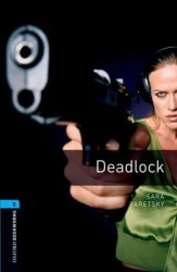 Oxford Bookworms Library 5: Deadlock