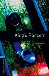 Oxford Bookworms Library 5: King's Ransom