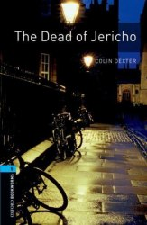 Oxford Bookworms Library 5: The Dead of Jericho